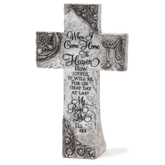 When I Come Home to Heaven Tabletop Cross   -