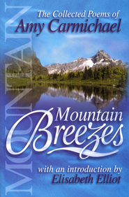 Mountain Breezes: The Collected Poems of Amy Carmichael - eBook  -     By: Amy Carmichael