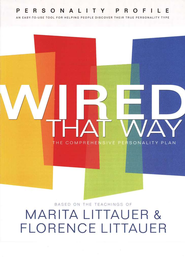 Wired That Way Personality Profile   -     By: Marita Littauer, Florence Littauer