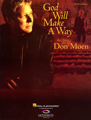God Will Make A Way: The Best of Don Moen Songbook   -              By: Don Moen