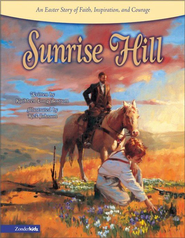 Sunrise Hill: An Easter Story of Faith, Inspiration, and Courage - eBook  -     By: Kathleen Long Bostrom