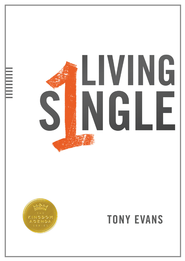 Living Single / New edition - eBook  -     By: Tony Evans