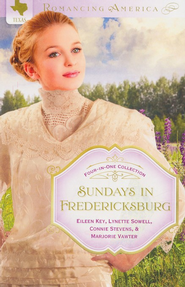 Sundays in Fredericksburg - eBook  -     By: Lynette Sowell, Eileen Key, Connie Stevens