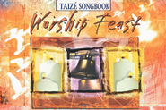 Worship Feast Taize: Songbook  -     By: Jennifer Youngman