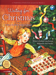 Waiting for Christmas: A Story about the Advent Calendar - eBook  -     By: Kathleen Long Bostrom