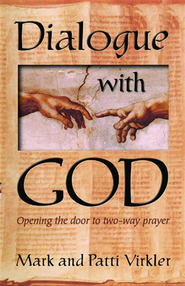 Dialogue With God - eBook  -     By: Mark Virkler