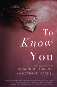 To Know You - eBook  -     By: Shannon Ethridge, Kathryn Mackel