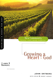 1 and 2 Samuel: Growing a Heart for God - eBook  -     By: John Ortberg, Kevin G. Harney, Sherry Harney