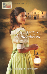 Always Remembered - eBook  -     By: Janelle Mowrey