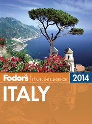 Fodor's Italy 2014 - eBook  -     By: Fodor's