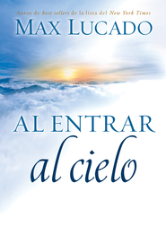 Al entrar al cielo - eBook  -     By: Max Lucado