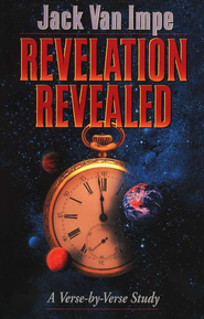 Revelation Revealed   -     By: Jack Van Impe