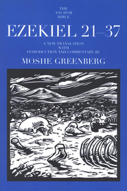 Ezekiel 21-37: Anchor Yale Bible Commentary [AYBC]   -     By: Moshe Greenberg
