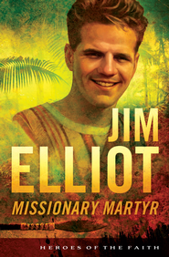 Jim Elliot: Missionary Martyr - eBook  -     By: Susan Miller