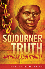 Sojourner Truth: American Abolitionist - eBook  -     By: W. Whalin