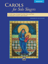 Carols for Solo Singers (Medium High Book)   -