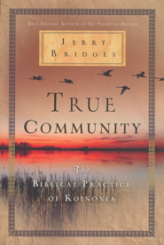 True Community - eBook  -     By: Jerry Bridges