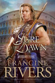 As Sure As The Dawn, Mark Of The Lion Series #3   -     By: Francine Rivers