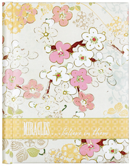 Miracles Believe in Them Journal  -