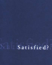 Satisfied? Tracts, 25                   -     By: Bill Bright