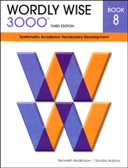 Wordly Wise 3000 Student Book 8, 3rd Edition   -              By: Kenneth Hodkinson, Sandra Adams