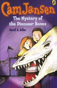 Cam Jansen #3: Mystery of the Dinosaur Bones  -     By: David A. Adler     Illustrated By: Susanna Natti