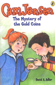 Cam Jansen #5: Mystery of the Gold Coins  -     By: David A. Adler