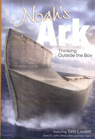 Noah's Ark: Thinking Outside the Box--DVD   -     By: Tim Lovett