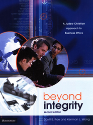 Beyond Integrity: A Judeo-Christian Approach to Business Ethics - Slightly Imperfect  -