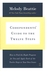 Codependent's Guide to the 12 Steps   -     By: Melody Beattie