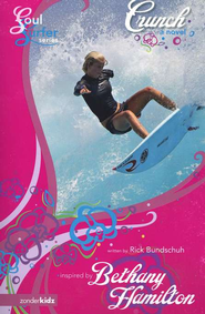 Crunch: A Novel - eBook  -     By: Rick Bundschuh, Bethany Hamilton