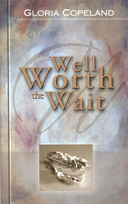 Well Worth the Wait - eBook  -     By: Gloria Copeland