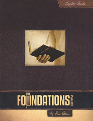 The Foundations Leader's Guide   -              By: Ken Ham