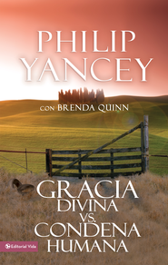 Gracia divina vs. condena humana - eBook  -     By: Philip Yancey