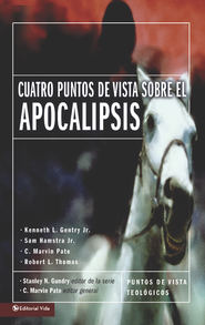 Cuatro puntos de vista sobre el Apocalipsis - eBook  -     By: Marvin Pate