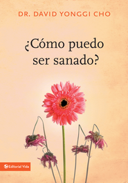 ?Como puedo ser sanado? - eBook  -     By: Pastor David Yonggi Cho
