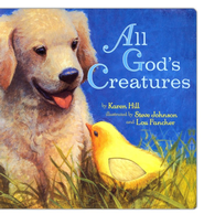 All God's Creatures  -     By: Karen Hill