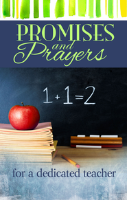 Promises and Prayers for a Dedicated Teacher - eBook  -