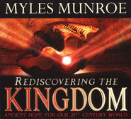 The Messages Of Rediscovering The Kingdom Audio Book  -     By: Myles Munroe