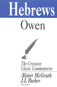 Hebrews, Crossway Classic Commentary   -     By: John Owen