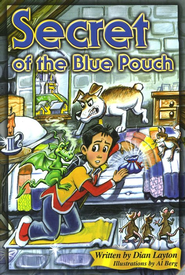 Adventures in the Kingdom: Secret of the Blue Pouch   -     By: Dian Layton