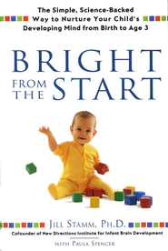 Bright from the Start  -     By: Jill Stamm