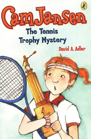 The Tennis Trophy Mystery, #23   -     By: David A. Adler     Illustrated By: Susanna Natti