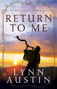 Return to Me,The Restoration Chronicles Series #1 -eBook   -     By: Lynn Austin