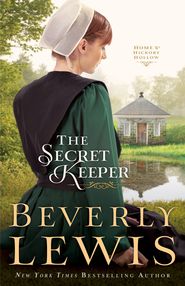 Secret Keeper, Home to Hickory Hollow Series #4 -eBook   -     By: Beverly Lewis