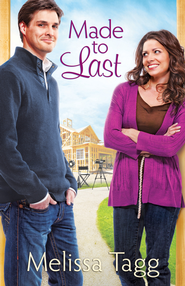 Made to Last - eBook  -     By: Melissa Tagg