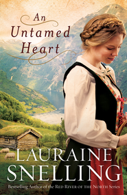 Untamed Heart, An - eBook  -     By: Lauraine Snelling
