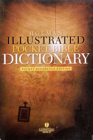 Holman Illustrated Pocket Bible Dictionary, Slightly Imperfect   -