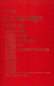 The Language Wars   -     By: Ruth Beechick