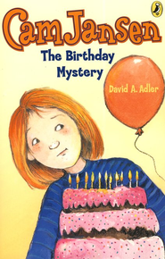 Cam Jansen #20: The Birthday Mystery (reissue)  -     By: David A. Adler     Illustrated By: Susanna Natti